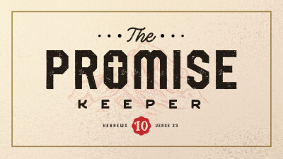 Our Latest Series: The Promise Keeper