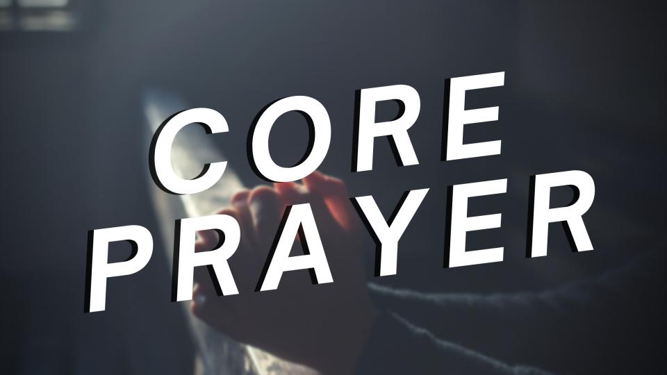 Core Prayer